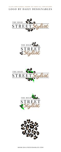 Luxury Lifestyle Brand or Blog Logo 1: The High Street Stylist  A hip, modern and gorgeous logo with 4 versions, created in Illustrator AND Photoshop, with a BONUS Luxe Leopard Texture Kit, which you can use to add texture overlays to parts of your logo or in your marketing materials!  Great for: Fashion, hair or makeup blogs, photographers, lifestyle blogs, street fashion blogs, personal/professional stylists, creative professionals, leopard aficionados and more ;)