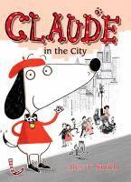 Claude in the City b Alex T. Smith