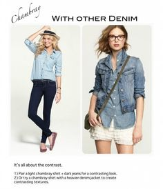 Ultimate Guide: How to wear a Chambray Shirt!  Find a super cute chambray here: http://www.andruby.com/public/deal/show/839