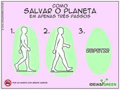 Como salvar o planeta em apenas três passos