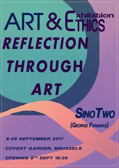"Art and Ethics: ""Art & Ethics, Reflection through Art"", Brussels E..."