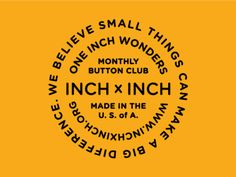 Inch x Inch - Big Ol' Badge