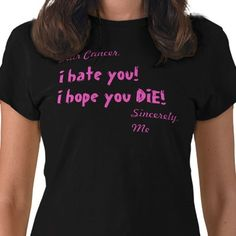 09cd4756592 Cancer T-Shirts - T-Shirt Design   Printing