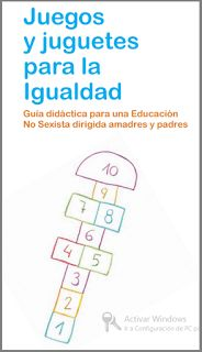 Ideas para jugar y festejar: Juegos y juguetes para la Igualdad. Guía didáctica para una educación no sexista. PDF gratis Powerful Women, Teacher, School, Ely, Cosmos, Ideas, Equality, November, Teaching Resources