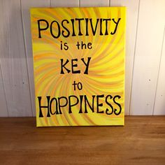 """"""" Positivity is the key to happiness"""" handpainted canvas by me! check out my shop!"""