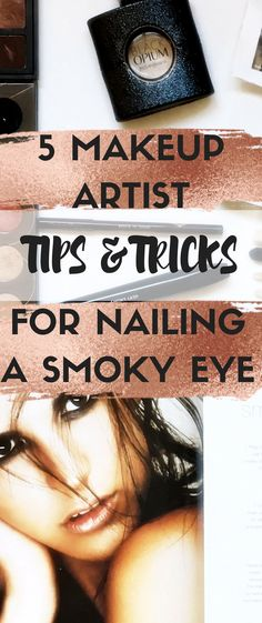 How to do a smoky eye makeup look 5 tips and ideas that will help you nail it everytime