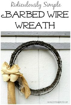 We found a bunch of barbed wire.  With a bit of the leftovers, I made this barbed wire wreath with some added leftover ribbon.  It's super simple to make and cost me nothing.  You can DIY your own wreath with items you have lying around.  Use what you got decor.  This is a perfect way to give our backyard some extra decorations.  Upcycle - repurpose - reuse