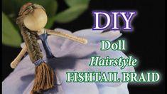 Fishtail Braid Hairstyles, Fairy Hairstyles, Doll Tutorial, Fairy Dolls, Doll Hair, Diy Doll, Crafts For Kids, Braids, Hair Styles