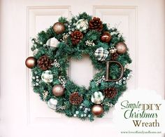 Love Of Family & Home: Simple DIY Christmas Wreath Tutorial