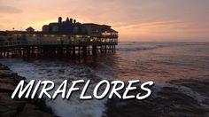 """Miraflores, Lima, Peru - """"A Day in the Life"""" / """"Un día en la vida"""" (1080p HD)"""