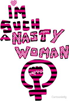 I'm Such A Nasty Woman Feminist STICKERS #suchanastywoman #feminist #feminism http://www.redbubble.com/people/cartoonistlg/works/23572773-im-such-a-nasty-woman-feminist-fashion?asc=t&p=sticker via @redbubble