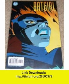 Batgirl Year One #7 (Part Seven of a Nine Part Limited Series) Scott Beatty, Chuck Dixon, Marcos Martin, Alvaro Lopez ,   ,  , ASIN: B002E6QSUO , tutorials , pdf , ebook , torrent , downloads , rapidshare , filesonic , hotfile , megaupload , fileserve
