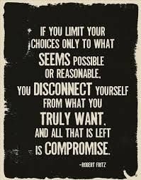 if you limit your choices only to what seems possible and reasonable - Google Search