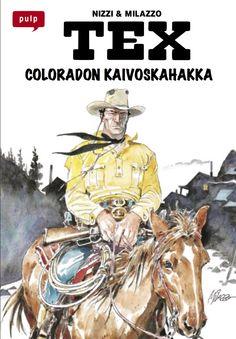 PULP-pokkari: Tex - Coloradon kaivoskahakka. #egmont #sarjakuva #sarjis #tex #willer
