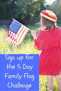 Free 5-Day Family Challenge Celebrates the American Flag Just in Time for Flag Day and July 4th. Stop by to sign up a fun patriotic bonding experience for parents and children.