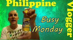 Busy Monday- Kano in Philippines  -Philippine Vlogger