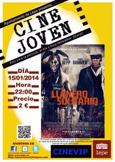 """""""El Llanero Solitario"""" podrá verse en el Cine Joven de mañana miércoles, 15 de enero, a las 22h en Cinevip Lepe"""
