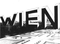 Arqueología del Futuro: 1968 A New Wien (Vienna) [Gerhard Rühm] UNA CIUDAD LETRA Cambio de escala