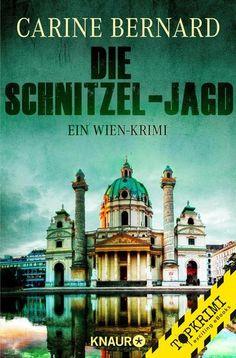 """""""Die Schnitzel-Jagd"""" von Carine Bernard - ein Kriminalroman von Topkrimi!"""