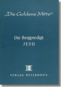 Heft 3 - Die Bergpredigt Jesu - Die Bergpredigt war die erste große Rede, die Jesus gehalten hat – wohl kaum ein Bibeltext hat so viele Kontroversen ausgelöst wie diese entschiedene Aufforderung zu Menschlichkeit, Gewaltverzicht und Feindesliebe. http://www.verlag-heilbronn.de/b%C3%BCcher/goldene-mitte-heftreihe-1-33/3-die-bergpredigt-jesu/