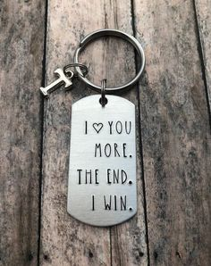 I love you more. The end. I win. Personalized Initial Key Chain, Valentines Day, Gift for Boyfriend, Girlfriend, Anniversary I love you more. The end. I win. – Personalized Initial Key Chain – Valentines Day – Gift for Boyfriend – Girlfriend – Anniversary Gifts For Boyfriend Long Distance, Thoughtful Gifts For Boyfriend, Cute Gifts For Girlfriend, Bf Gifts, Valentines Gifts For Boyfriend, Diy Gifts For Boyfriend, Boyfriend Anniversary Gifts, Valentine Day Gifts, Boyfriend Girlfriend