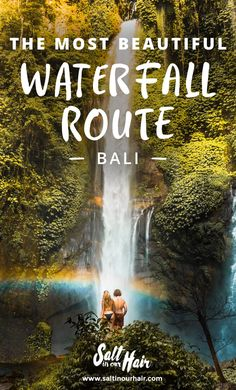 The most beautiful Bali Waterfall Route #bali #waterfall #route #rainbow #beautiful #nature #hidden #gem #couple #backpacking #backpack #travel #traveling #blog #saltinourhair