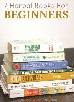 7 Herbal Books For Beginners | http://GrowingUpHerbal.com | New to herbs? Here are 7 books perfect for beginners.