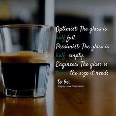 #Monday #optimists #pesimist #engineer #coffee #joke #humor #morning #morgen #ingenieur #ingenieros #ingeniero #montag #student #studying #engineeringlife #germanengineering #engineeringstudent #instagood #igers #yes #lifestyle #quotes #photooftheday #fun