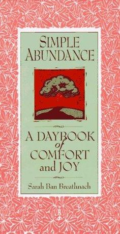Simple Abundance by Sarah Ban Breathnach, BookLikes.com #books