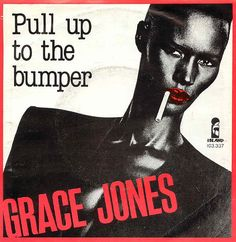 GRACE JONES - Pull Up To The Bumper ℗ 1981, Island Records