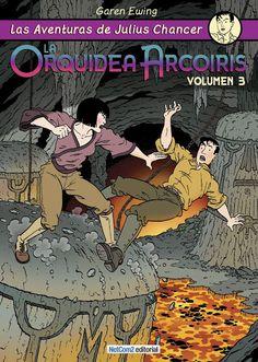 CATALONIA COMICS: JULIUS CHANCER - LA ORQUIDEA ARCO IRIS 3