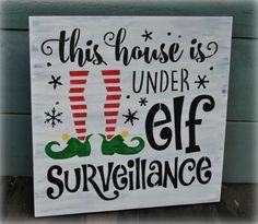 This house is under elf Surveillance!