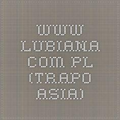 www.lubiana.com.pl (trapo - Asia)