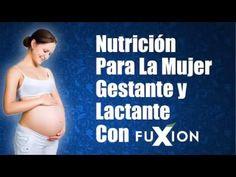 Nutrición Para La Mujer Gestante y Lactante Con Los Productos FuXion