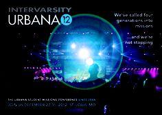 Urbana 12 Poster. PROPERTY OF INTERVARSITY/USA