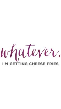 whatever, i'm getting cheese fries, mean girls quotes, purple, watercolor, girly, iphone 6 wallpaper, background, android, digital file by elevenphotography on Etsy #meangirls