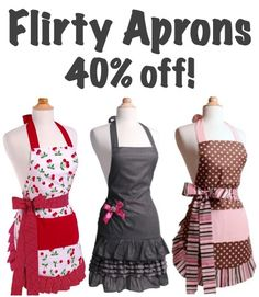 Flirty Aprons Sale = 40% off all aprons! {stash one away as a fun Mother's Day gift for Mom... or yourself!} :) #aprons
