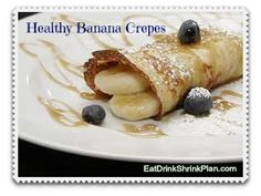 Healthy banana crepes and over 120 delicious, fat-burning recipes with only 5 ingredients or less.