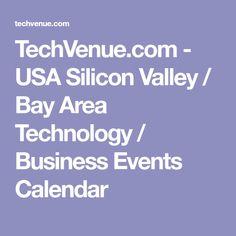 TechVenue.com  - USA Silicon Valley / Bay Area Technology / Business Events Calendar