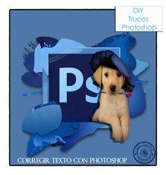 Trucos Photoshop - Corrección Ortográfica
