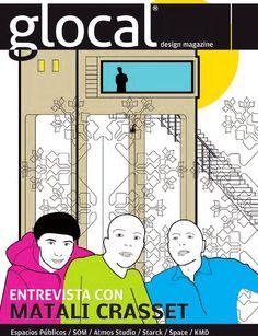 GLOCAL DESIGN MAGAZINE No.3 Portada por / Cover by: MATALI CRASSET  2011 ABR-MAY. ESPACIOS PUBLICOS / SOM / Atmos Studio / Starck / Space / KMD