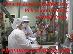 How to Lower Health Care Prices & Create a Food Shortage | Preparing with Dave | #prepbloggers #food #healthcare