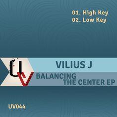 [UV044] Vilius J - Balancing The Center EP [UrbanVibe Records]