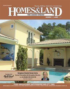 View the latest issue online of Homes & Land of the Grand Strand #homesandlandmagazine #realestate #homesforsale
