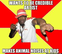 Wants to be a credible artist, makes animal noises at kids.. www.moar-memes.com