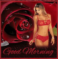 Sexy Good Morning - Quotes 4 You Good Morning Animated Images, Good Morning Kiss Images, Good Morning Kisses, Good Morning Messages, Good Morning Greetings, Morning Pictures, Good Morning Quotes, Good Morning Beautiful Girl, Good Morning Sexy