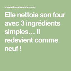 Elle nettoie son four avec 3 ingrédients simples… Il redevient comme neuf !