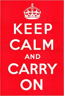 Keep Calm and Carry On. The Original 1939. The poster was produced by the British government in order to raise the morale of the public at the beginning of the 2nd world war. It never has been published. After Re-discovery in 2000 it became a motif for parody with diverse quotes.