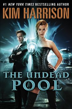 Full cover and first chapter for Kim Harrison's THE UNDEAD POOL, out 2/25/14.