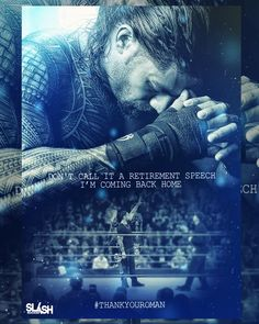 Don't call it a retirement speech. He will be back better than ever. Wwe Superstar Roman Reigns, Wwe Roman Reigns, Retirement Speech, Attitude Era, Sports Fights, Roman Regins, The Shield Wwe, Mottos To Live By, Wrestling Wwe